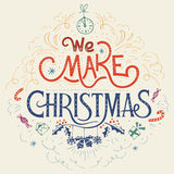 We make Christmas hand-lettering Royalty Free Stock Photography