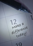 Make a difference. Today handwritten calendar entry Royalty Free Stock Photos