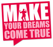 Make dreams come true. Believing in yourself and making your dreams come true Stock Photography