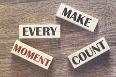 Make every moment count motivational message stock images