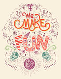 We make Fun hand-lettering Royalty Free Stock Image