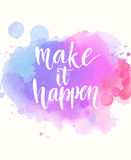 Make it happen. Handwritten white phrase on pink Royalty Free Stock Image