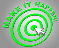 Make It Happen Indicates Progress Positive And Motivate Royalty Free Stock Photo
