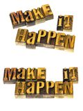 Make it happen inspirational Royalty Free Stock Photos