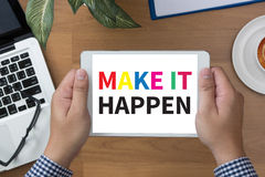 MAKE IT HAPPEN Royalty Free Stock Photos