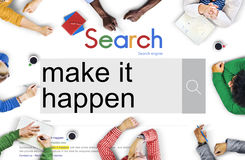 Make It Happen New Ways Positive Thinking Proactive Concept.  Royalty Free Stock Photography