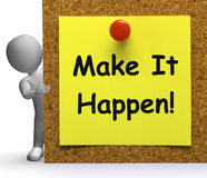 Make It Happen Note Means Take Or Action Royalty Free Stock Photography