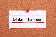 Make it happen Royalty Free Stock Photo