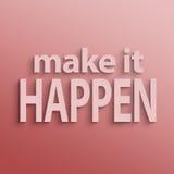 Make it happen Stock Photo