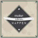 Make ideas happen Stock Image