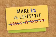 Make it a lifestyle not a duty Stock Images