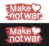 Make love not war. Graffiti print. With heart. Red color, Vector clip art isolated on white and black background Royalty Free Stock Photos