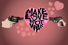 Make love not war illustration. Decorative lettering in heart. Make love not war. Man`s and woman`s hand with guns produce heart with peacefull heart Royalty Free Stock Photography