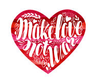 Make love not war, label. Decorative lettering, calligraphy in shape of heart. Hippie, pacifism symbol. Vector vector illustration