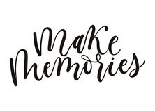 Make Memories Lettering Quote Isolated On White Background