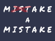 Make a mistake. Make a mistake, hand writing font in white color with red cross on dark blue background stock illustration