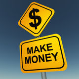 Make money. Label or road sign against a blue sky, making money concept Stock Photos