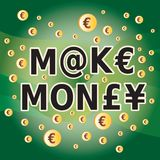 Make Money - Words and Money Currency Symbols Stock Photos