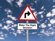 Make the right decision sign. Make the right decision road sign with blue sky and cloudscape background Stock Image