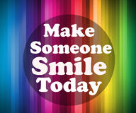 Make someone smile today Royalty Free Stock Image
