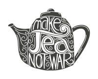 Make tea not war. Lettering on a teapot silhouette Stock Photos