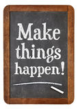 Make things happen advice Royalty Free Stock Photo