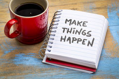 Make things happen inspirational note Royalty Free Stock Images