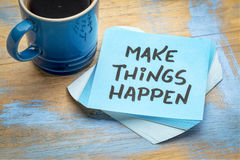 Make things happen inspirational note Royalty Free Stock Photography