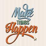 'Make things Happen Stock Images