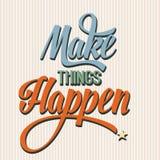 'Make things Happen vector illustration