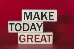 Make today great motivational message Royalty Free Stock Images