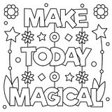 Make today magical. Coloring page. Vector illustration. Make today magical. Coloring page. Black and white vector illustration Stock Images