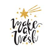 Make a Wish. Calligraphy. Handwritten brush lettering for greeting card, poster, invitation, banner. Hand drawn design. Make a Wish. Christmas calligraphy Royalty Free Stock Photography