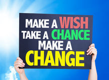 Make a Wish Take a Chance Make a Change card with a beautiful day Stock Photos