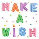 Make A Wish. The text make a wish in letters that appear 3d with a candle replacing the i in wish. Confetti is in the background Stock Photography