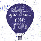 Make your dreams come true print. Stock Image
