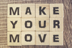 Make your move. Motivational message Royalty Free Stock Photography