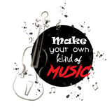 Make your own kind of music. Inspirational quote Royalty Free Stock Photos