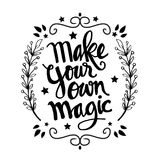 Make your own magic quotes. Hand lettering royalty free illustration