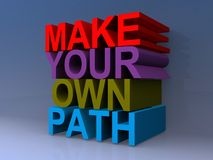 Make your own path. Illustration stock illustration
