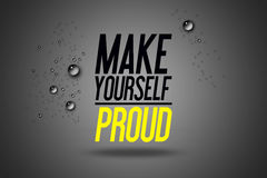Make Yourself Proud - Advertising Sport Motivational Workout. And Fitness Gym Quote Fitness Club Advertise  Motivation Typography Poster Concept Stock Photos