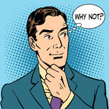 Male businessman says why not. Male businessman said why not. Retro style pop art royalty free illustration