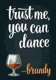 Male hand holding glass brandy. Vintage vector engraving. Illustration for web, poster, invitation to party. Trust me you can dance lettering. Isolated on dark Royalty Free Stock Photo