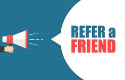 Male hand holding megaphone with refer a friend speech bubble. Loudspeaker. Banner for business, marketing and. Advertising. Vector illustration Royalty Free Stock Images