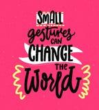 Mali gesty mogą zmieniać świat Motywacyjna wycena o dobroci Pozytywny inspiracyjny saying dla plakatów i ilustracji
