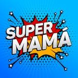 Mamãe super, texto espanhol da mamã super, celebração da mãe Fotografia de Stock