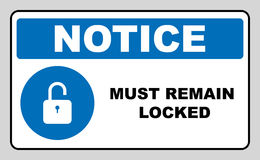 Mandatory Signs, Must Remain Locked. Information mandatory symbol in blue circle  on white. Vector illustration. Notice label Stock Photography