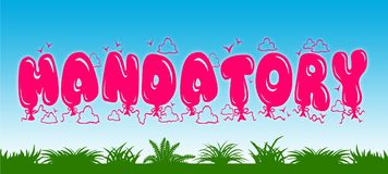 MANDATORY written with pink balloons on blue sky and green grass background. Stock Image