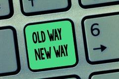 Maneira nova da maneira velha do texto da escrita da palavra Conceito do negócio para que a maneira diferente cumpra as finalidad foto de stock royalty free
