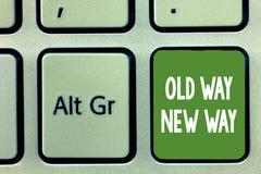 Maneira nova da maneira velha do texto da escrita da palavra Conceito do negócio para que a maneira diferente cumpra as finalidad foto de stock